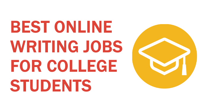 Online Writing Jobs for Students