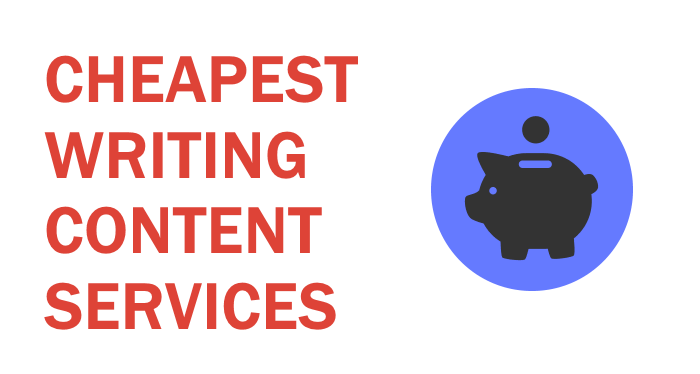 Top 10 cheapest writing content services